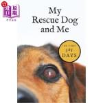 【中商海外直订】My Rescue Dog and Me: The First 365 Days