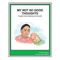 【预订】Story Book 19 Not So Good Thoughts: Thoughts That Are B