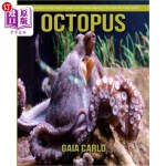 【中商海外直订】Octopus: Amazing Fun Facts and Pictures about Octop