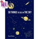 【中商海外直订】50 Things to See in the Sky: (illustrated Beginner'