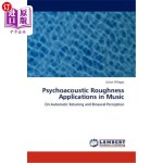 【中商海外直订】Psychoacoustic Roughness Applications in Music
