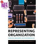 【中商海外直订】Representing Organization: Knowledge, Management, a