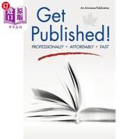 【中商海外直订】Get Published!: Professionally, Affordably, Fast