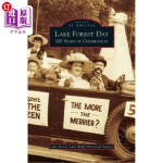 【中商海外直订】Lake Forest Day: 100 Years of Celebration