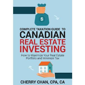 【预订】Complete Taxation Guide to Canadian Real Estate Investing: How to Maximize Your Real Estate Portfolio and Minimize Tax 预订商品,需要1-3个月发货,非质量问题不接受退换货。