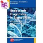 【中商海外直订】Endoscopic Diagnostics in Biomedicine: Instrumentat