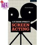 【中商海外直订】A Life-Coaching Approach to Screen Acting