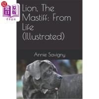 【中商海外直订】Lion, The Mastiff: From Life (Illustrated)