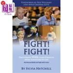 【中商海外直订】Fight! Fight!: Discovering Your Inner Strength When