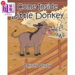 【中商海外直订】Come Inside Little Donkey