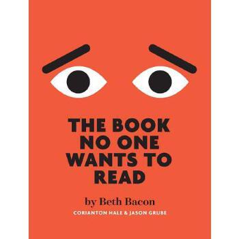 【预订】The Book No One Wants to Read 预订商品,需要1-3个月发货,非质量问题不接受退换货。
