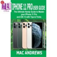 【中商海外直订】iPhone 11 Pro User Guide: The Ultimate Handy Guide