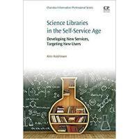 【预订】Science Libraries in the Self Service Age 9780081020333