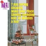 【中商海外直订】7 Day Spring Cleaning: Make Your Place Shining Spen