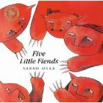 Five Little Fiends (Smarties Bronze Prize) 五个小朋友 ISBN9780747559498