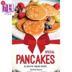 【中商海外直订】Special Pancakes: 30 Creative Pancake Recipes