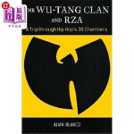 【中商海外直订】The Wu-Tang Clan and RZA: A Trip Through Hip Hop's