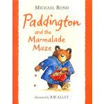 "Paddington and the Marmalade Maze ""小熊帕丁顿-经典图画故事第二辑""园林篇之《小熊帕丁顿与橘子酱迷宫》ISBN9780007917983"