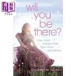 【中商原版】纪尧姆・米索:你会在那吗?英文原版 Will You Be There? 法国现当代文学 Guillaum