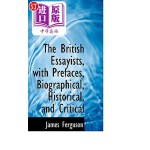 【中商海外直订】The British Essayists with Prefaces Biographical Hi