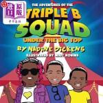 【中商海外直订】Adventures of the Triple B Squad: Under the Big Top