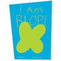 "I am Blop! 我是""蝶形""! (法国插画家赫威-托雷给孩子的艺术书,精装) ISBN9780714865331"
