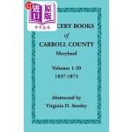 【中商海外直订】Chancery Books of Carroll County, Maryland, Volumes