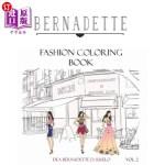 【中商海外直订】Bernadette Fashion Coloring Book Vol.2: Coloring Bo