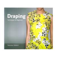 现货 英文原版 Draping: Techniques for Beginners 布料 初学者指南 时尚服装设计入门书