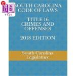 【中商海外直订】South Carolina Code of Laws Title 16 Crimes and Off