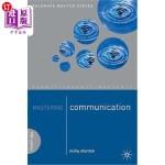 【中商海外直订】Mastering Communication