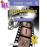 【中商海外直订】The Screenwriter's Path: From Idea to Script to Sal