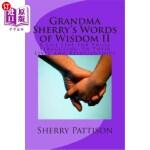 【中商海外直订】Grandma Sherry's Words of Wisdom II: A Life Line fo