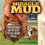 【预订】Miracle Mud: Lena Blackburne and the Secret Mud That Ch