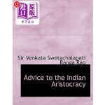【中商海外直订】Advice to the Indian Aristocracy