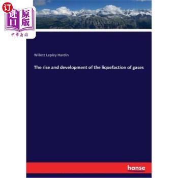 【中商海外直订】The rise and development of the liquefaction of gases