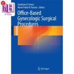 【中商海外直订】Office-Based Gynecologic Surgical Procedures