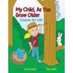 【预订】My Child, as You Grow Older: Lessons for Life