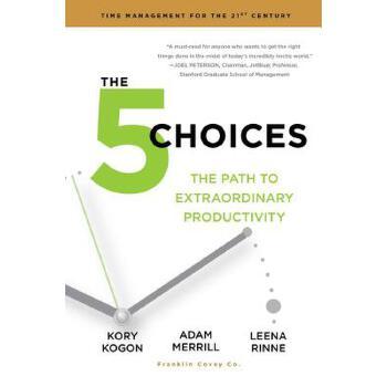 【预订】The 5 Choices: The Path to Extraordinary Productivity 预订商品,需要1-3个月发货,非质量问题不接受退换货。