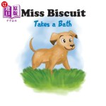 【中商海外直订】Miss Biscuit Takes a Bath