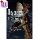 【中商海外直订】They are here: The Aliens are among us