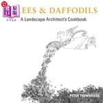 【中商海外直订】Trees & Daffodils: A Landscape Architect's Cookbook