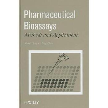 【预订】Pharmaceutical Bioassays: Methods and Applications 美国库房发货,通常付款后3-5周到货!