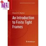 【中商海外直订】An Introduction to Finite Tight Frames