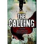 The Calling Inger Ash Wolfe Mariner Books