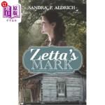 【中商海外直订】Zetta's Mark: An Appalchian Widow's Victorious Jour