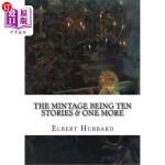 【中商海外直订】The Mintage Being Ten Stories & One More