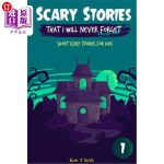 【中商海外直订】Scary Stories That I Will Never Forget: Short Scary