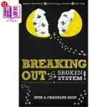 【中商海外直订】Breaking Out of a Broken System