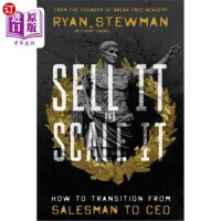 【中商海外直订】Sell It and Scale It: How to Transition from Salesm